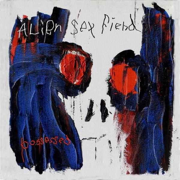 Alien-Sex-Fiend-Possessed Review: Alien Sex Fiend - Possessed