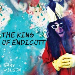Gary-Wilson-The-King-of-Endicott Review Batch - Gary Wilson / R. Stevie Moore