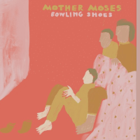 Song Premiere: Mother Moses - Bowling Shoes