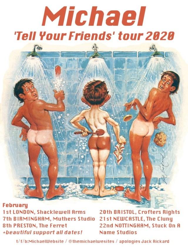 Michael - Tell Your Friends Tour Dates