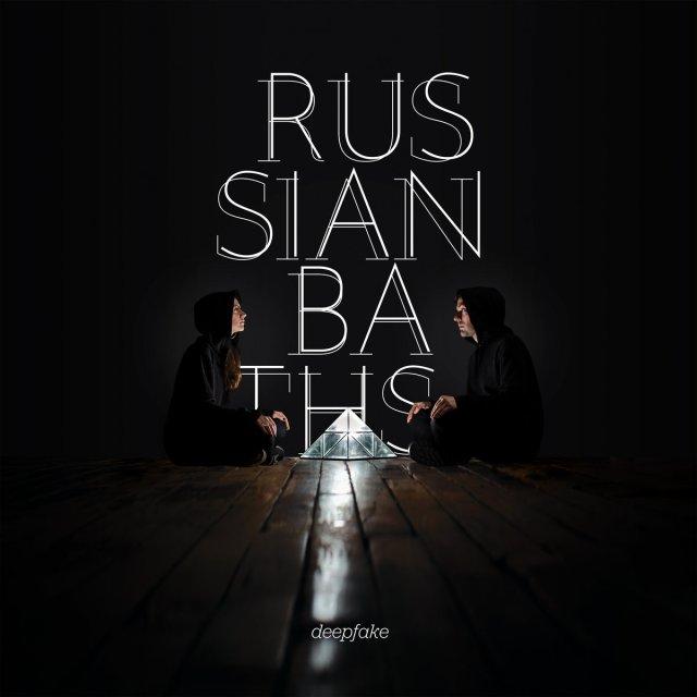 Russian Baths - Deepfake