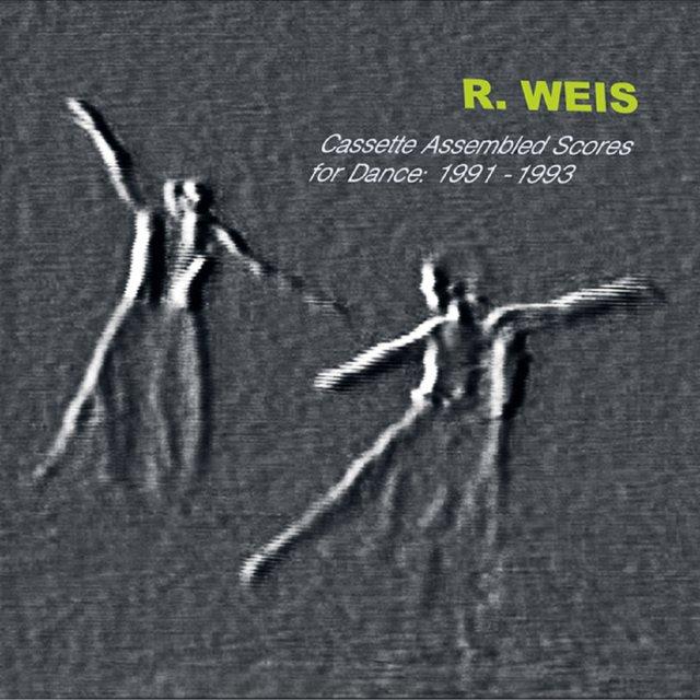 R. Weis - Cassette Assembled Scores for Dance