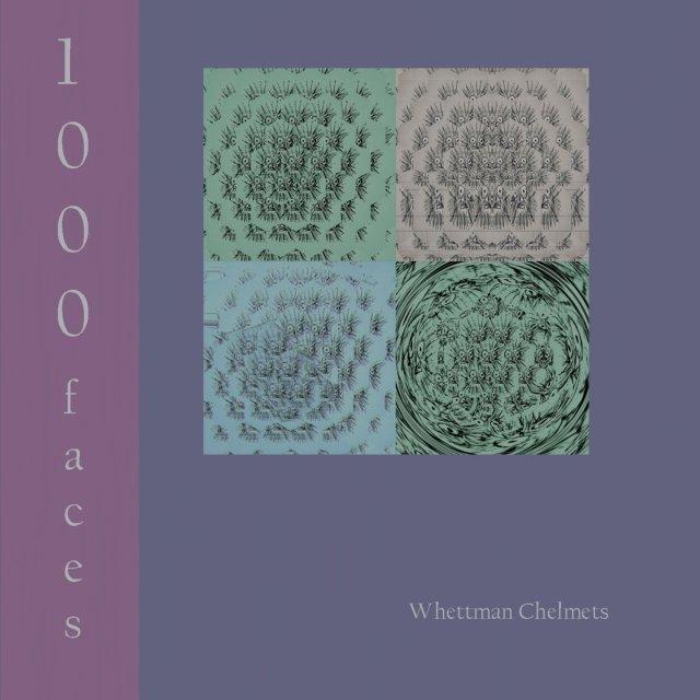 Whettman Chelmets 1000 Faces