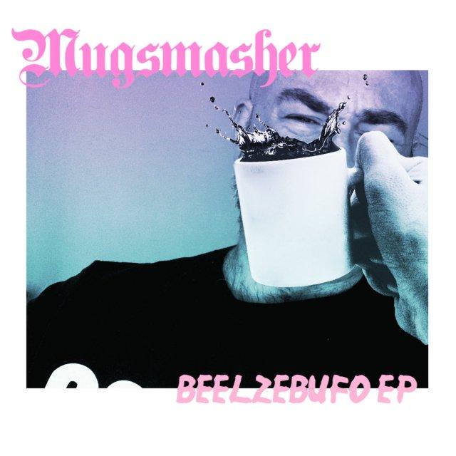 Mugsmasher Beelzebufo EP