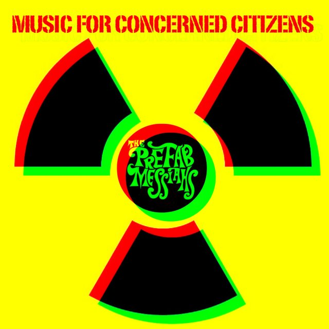 The Prefab Messiahs Music for Concerned Citizens