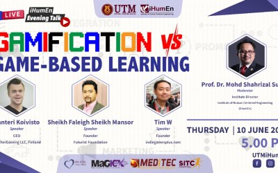 iHumEn Evening Talk Series : Gamification vs Game-Based Learning