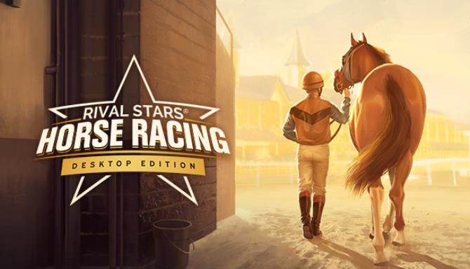 Rival Stars Horse Racing: Desktop Edition Free Download