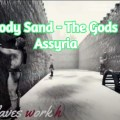 Bloody Sand - The Gods Of Assyria Free Download