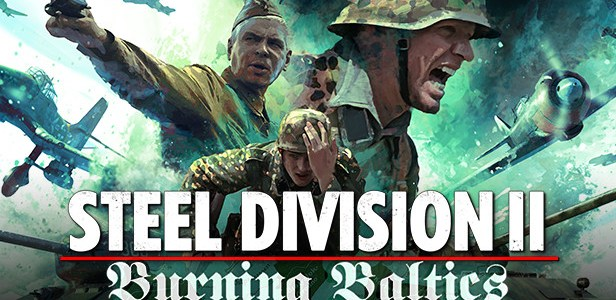 Steel Division 2 - Burning Baltics DLC Download