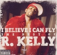 R・ケリーの『I Believe I Can Fly』