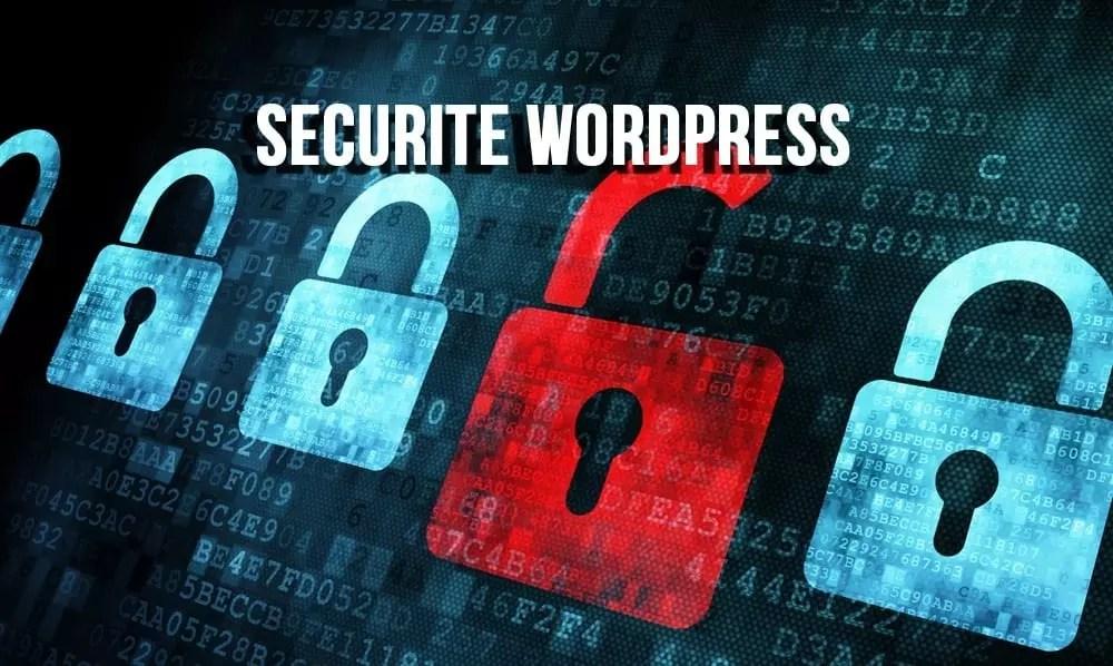 6 recommandations de sécurité pour votre site WordPress