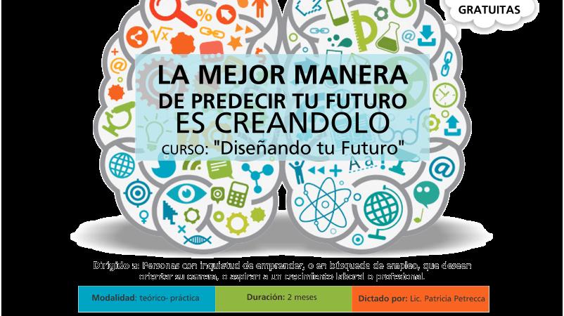 Diseñando tu Futuro