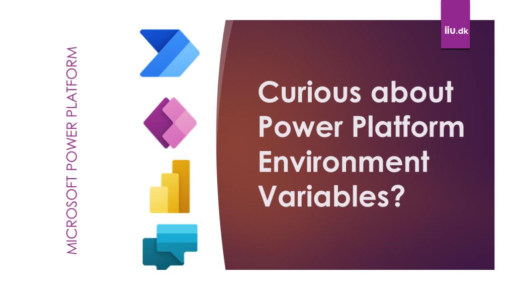 Power Platform Environment Variables
