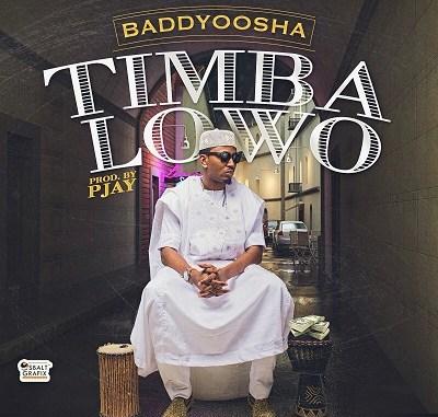Baddy Oosha – Timba Lowo