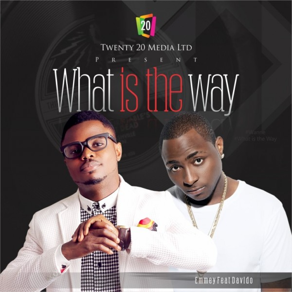 Emmey-Ft.-Davido-What-Is-The-Way-600x600