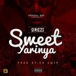 Orezi – Sweet Yarinya (Prod by Dr Amir) | @iamorezi