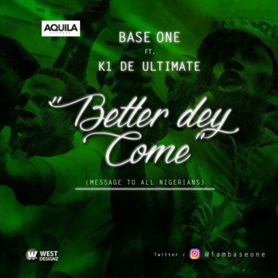 Better-Dey-Come