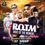 [MIXTAPE]: Dj Baddo – Rave Of The Moment Mix |@Djbaddo