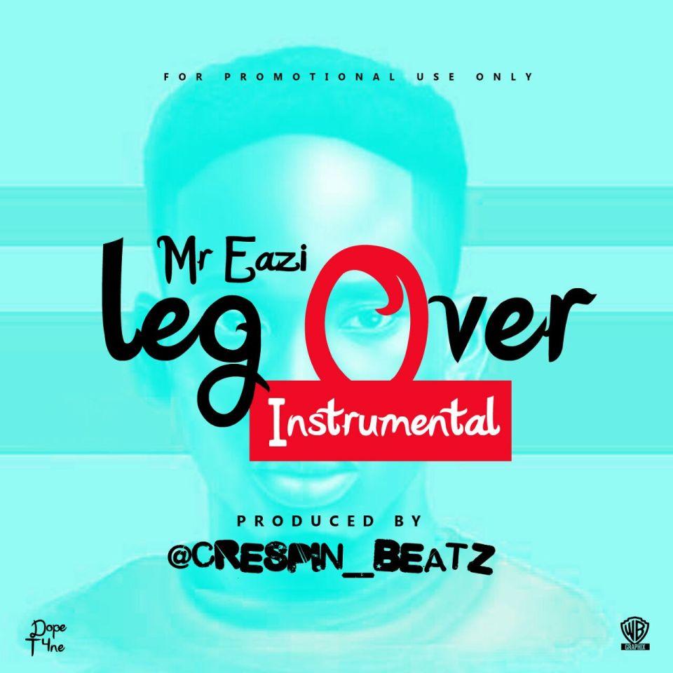 Free Beat] : Mr Eazi - Legover Instrumental Remake (Prod  by