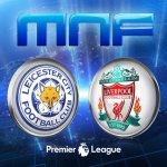 [#Football] : Leicester City vs Liverpool – Live Streaming  #EPL