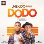 [Audio] : Jazkido ft. Leke Lee – Dodo