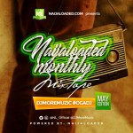 [Mixtape] : DJ MoreMuzic – NL Monthly Mix [May Edition]