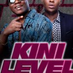 [Audio] : Klever Jay Ft. Reekado Banks – Kini Level Yen
