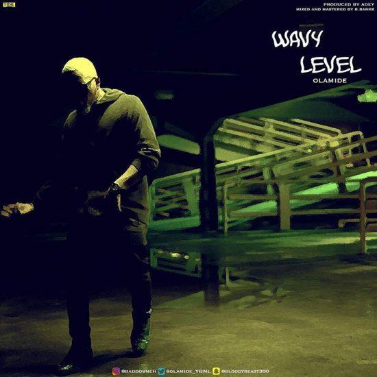 olamide-Wavy-Level