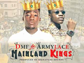 Dmf Ft Armylace - Mainland Kings