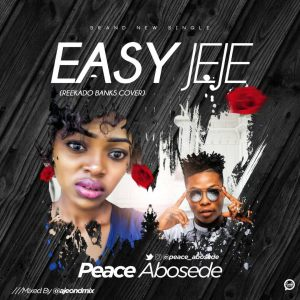 Peace Abosede - Easy Jeje cover