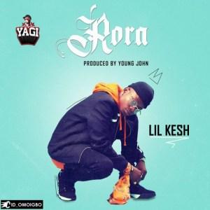 Lil Kesh - Rora