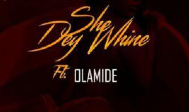Terry Tha Rapman Ft. Olamide - Obi (She Dey Whine)