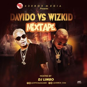 Davido Vs Wizkid Mixtape (Hosted By DJ Limbo)