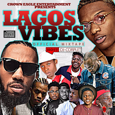 Dj Corplet  Lagos Vibes mixtape