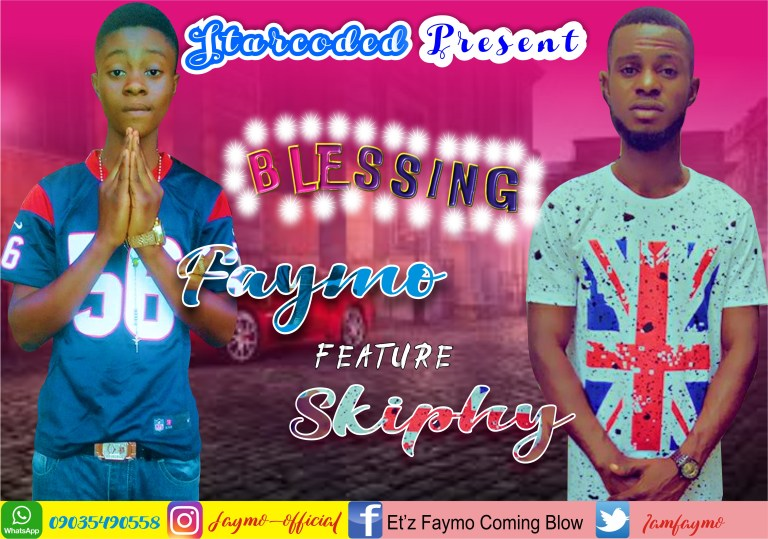 Faymo Ft Skiphy – Blessing