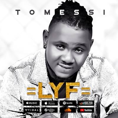 Tomessi – LYF