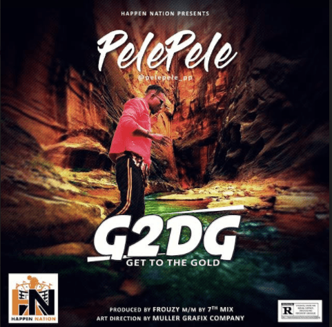 Pelepele - Get To The Gold