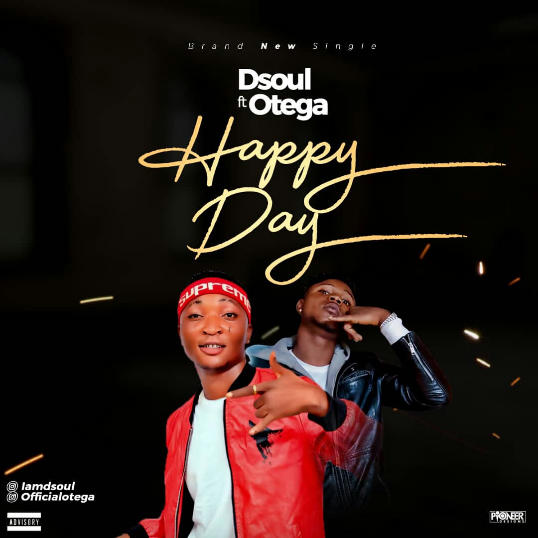 Dsoul ft Otega - Happy Day