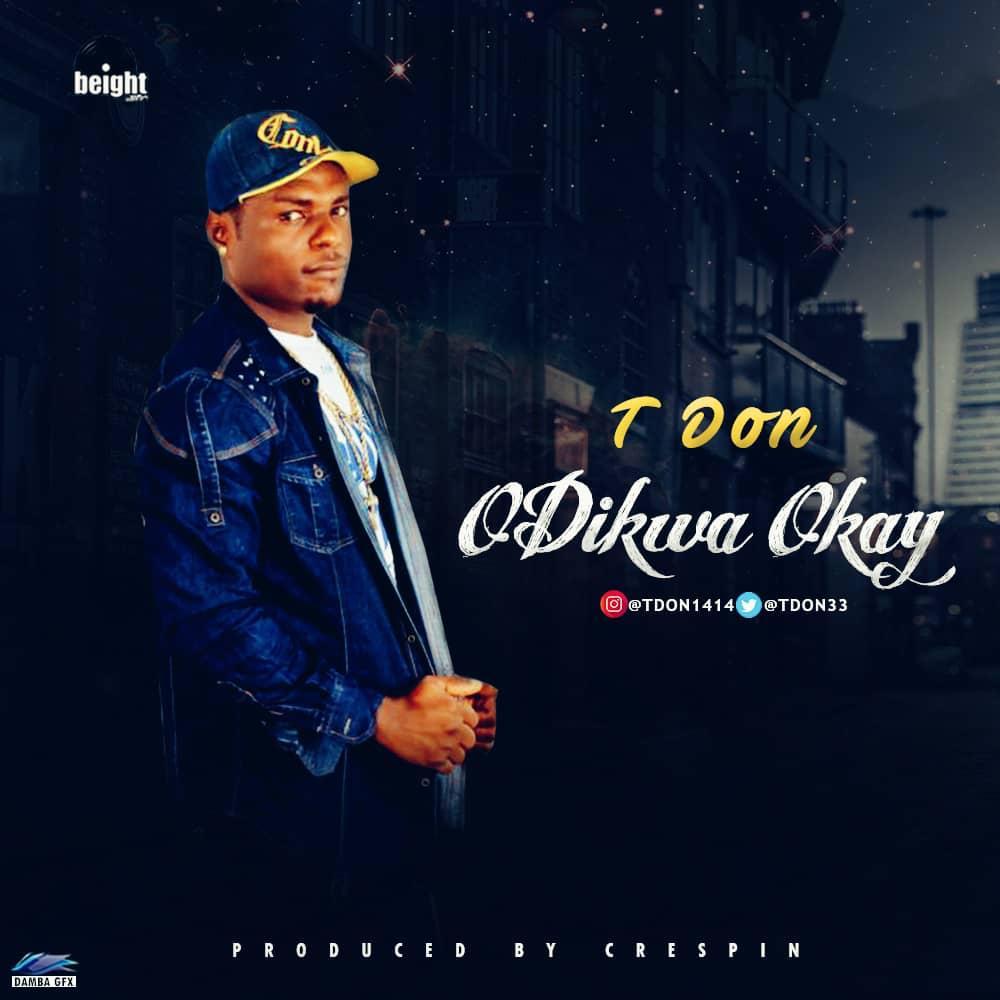 Tdon - Odikwa Okay