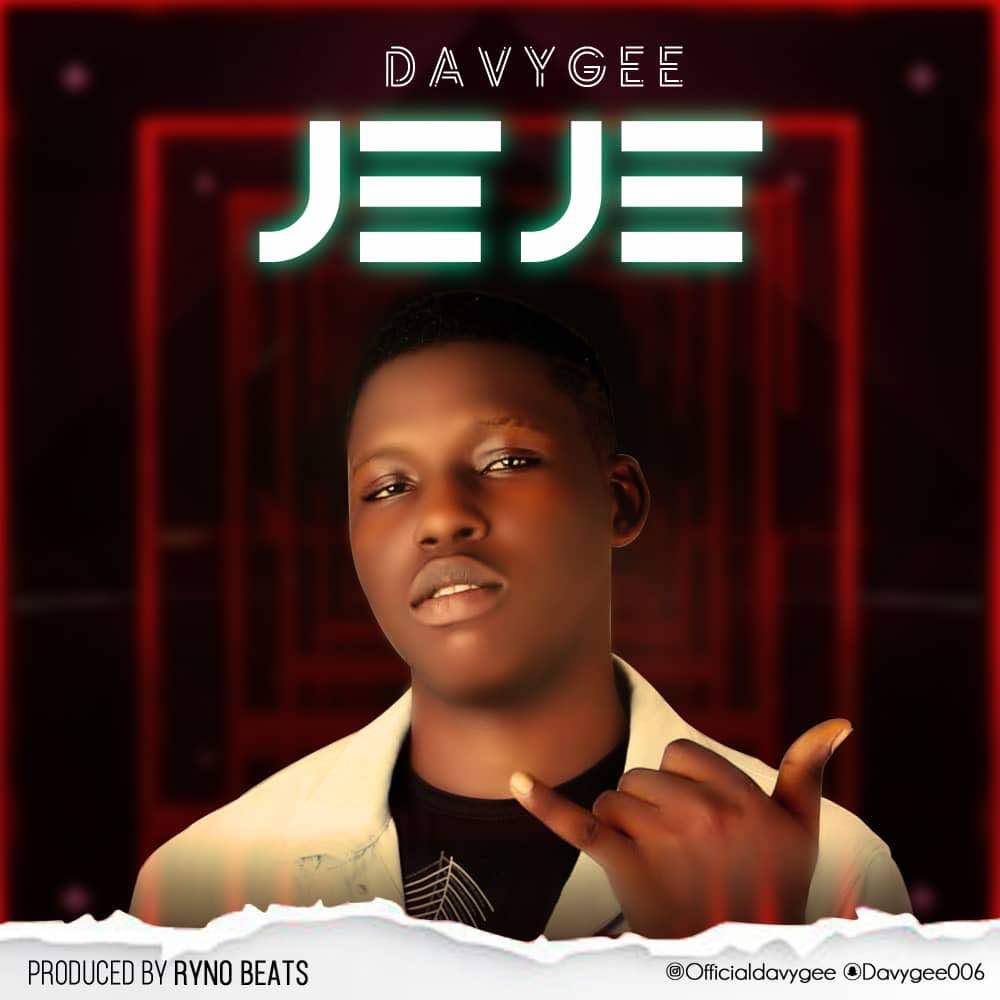 DavyGee - JEJE (Prod. by Ryno Beats)
