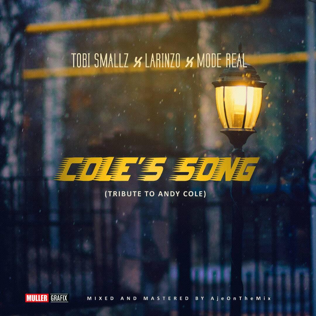 Tobi Smallz x Larinzo x Mode real - Cole's Song