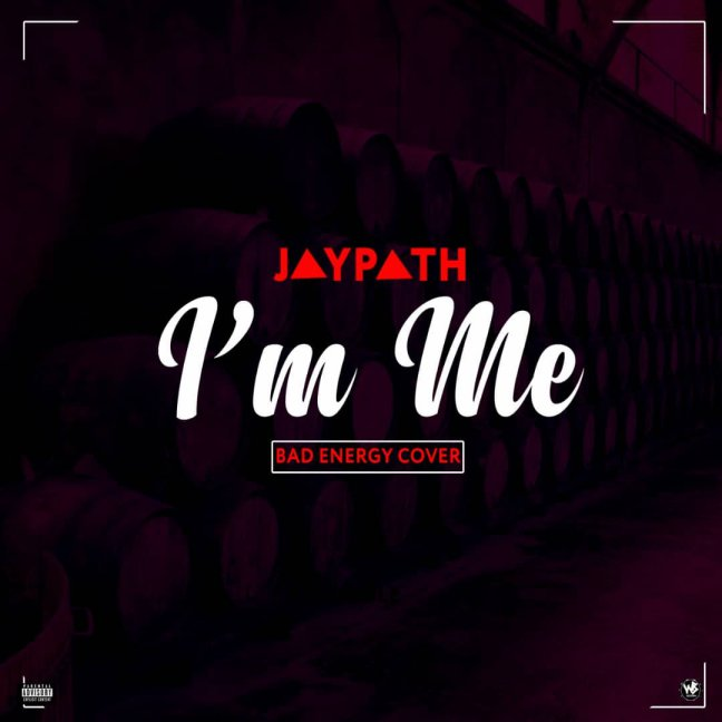 Jaypath – I'm Me (Bad Energy Cover)