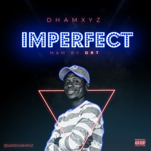 Dhamxyz Imperfect