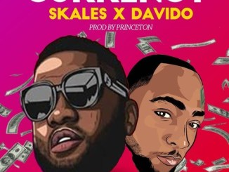 Download Skales ft Davido Currency