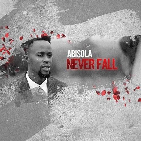 Abisola Never Fall
