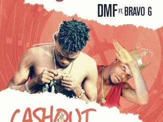 DMF ft. Bravo G - Cash Out