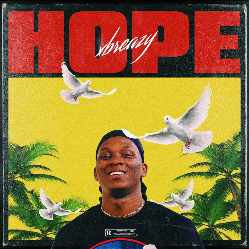 [Audio] Xbreazy - Hope