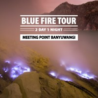 BLUE FIRE TOUR FROM BANYUWANGI 2 DAY