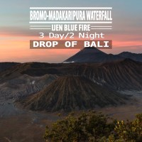 BROMO MADAKARIPURA WATERFALL IJEN BLUE FIRE  3D/2N DROP OF BALI