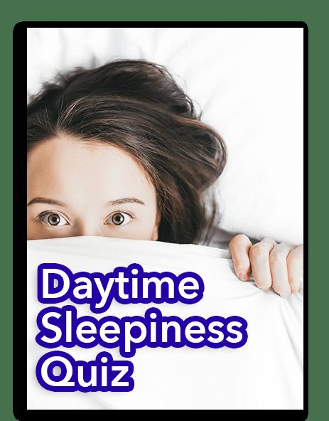 Daytime Sleepiness Quiz
